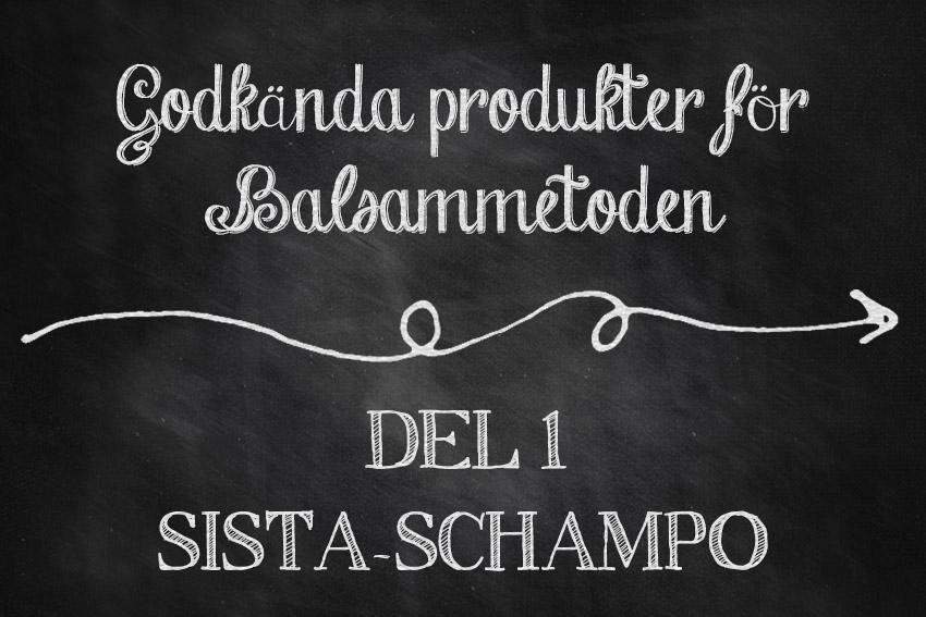 godkanda-produkter-balsammetoden-sista-schampo